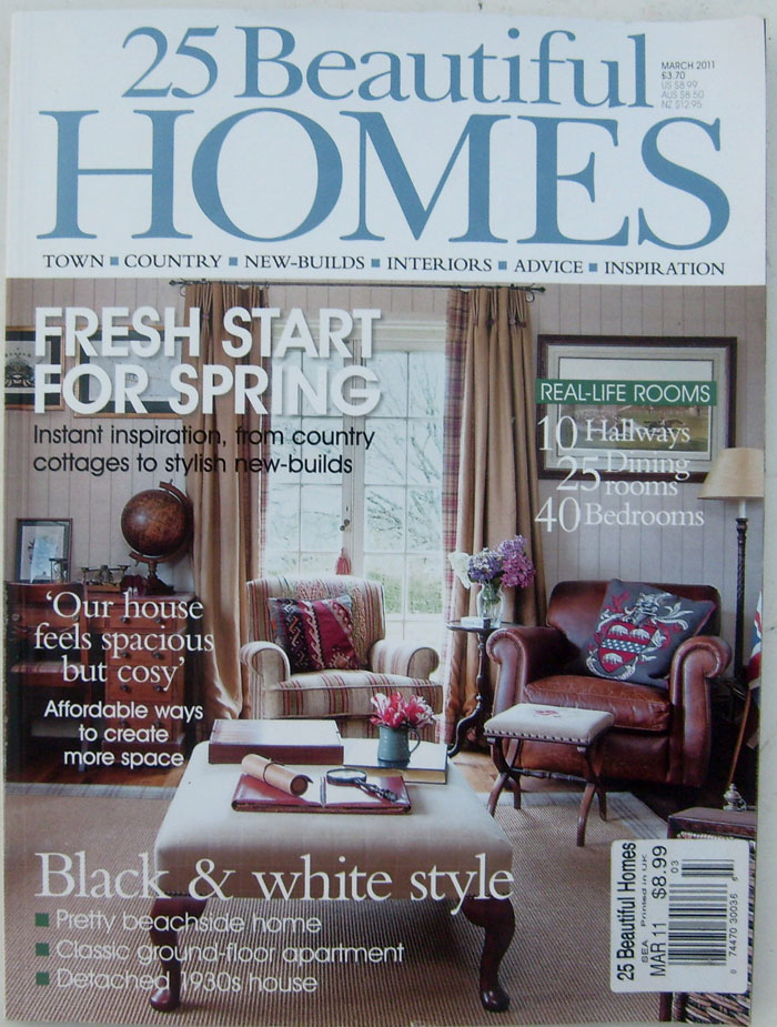 25 Beautiful Homes Magazines March 2011 (printed in UK)