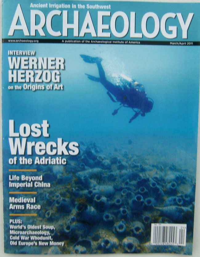 Archaelogy Magazine March/April 2011 A Publication of the Archaelogical Institute of America