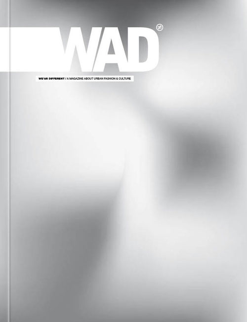 WAD Magazine Issue 47 The EGO Issu We are Different / A Magazine About Urban Fashion and Culture