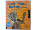 "The Dog Tricks and Training Workbook Hardcover -Kyra Sundance & Chalcy ""The Worlds Smartest Dog"""