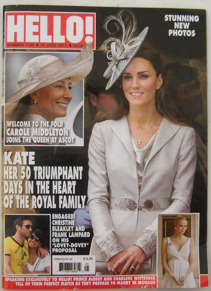 Hello Magazine number 1180 27 JUNE 2011 Kate her 50 triumphant days in royal family