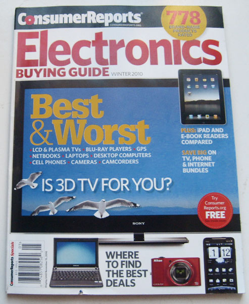 Electronics Buying Guide ConsumerReports.org Winter 2010 Best & Worst TVs Computers Phones Cameras