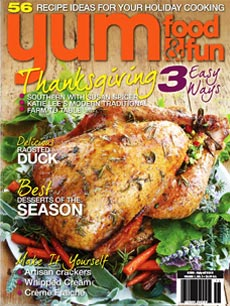 Yum Food & Fun Magazine November 2010 Issue Volume 1, No. 3