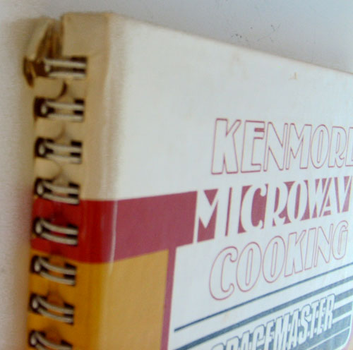 Kenmore Microwave Cooking Spacemaster Cookbook -Hardcover with Spiral Binding 1983